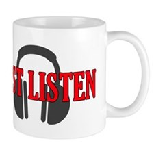 Just Listen Mugs