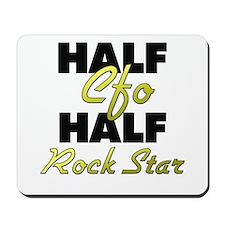 Half Cfo Half Rock Star Mousepad