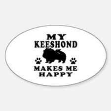 My Keeshond makes me happy Decal