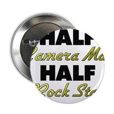 "Half Camera Man Half Rock Star 2.25"" Button"