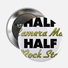 "Half Camera Man Half Rock Star 2.25"" Button"
