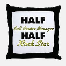 Half Call Center Manager Half Rock Star Throw Pill
