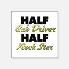 Half Cab Driver Half Rock Star Sticker