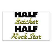 Half Butcher Half Rock Star Decal