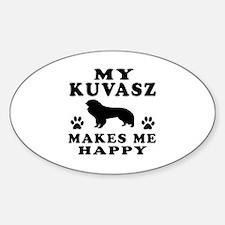 My Kuvasz makes me happy Decal