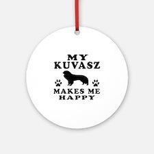 My Kuvasz makes me happy Ornament (Round)