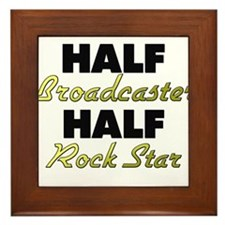 Half Broadcaster Half Rock Star Framed Tile