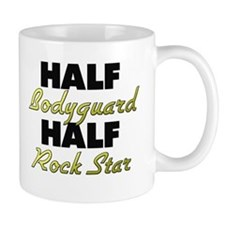 Half Bodyguard Half Rock Star Mugs