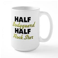 Half Bodyguard Half Rock Star Mugs