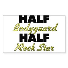 Half Bodyguard Half Rock Star Decal