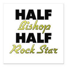 "Half Bishop Half Rock Star Square Car Magnet 3"" x"