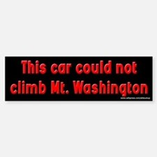 Could Not Climb Mt. Washington Bumper Bumper Bumper Sticker