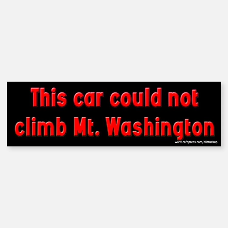 Could Not Climb Mt. Washington Bumper Bumper Bumper Sticker