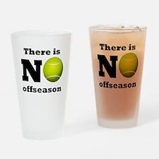 No Tennis Offseason Drinking Glass