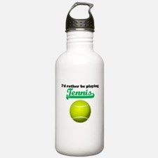 Id Rather Be Playing Tennis Sports Water Bottle