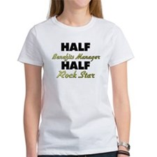 Half Benefits Manager Half Rock Star T-Shirt