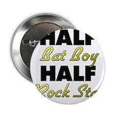 "Half Bat Boy Half Rock Star 2.25"" Button"