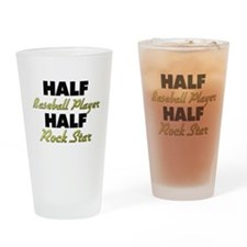 Half Baseball Player Half Rock Star Drinking Glass