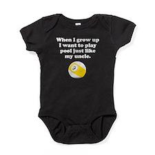 Play Pool Like My Uncle Baby Bodysuit