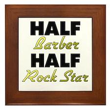 Half Barber Half Rock Star Framed Tile