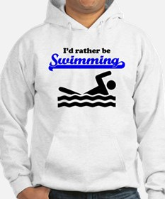 Id Rather Be Swimming Jumper Hoody
