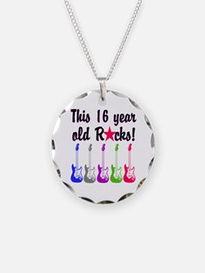 ROCKIN 16 YR OLD Necklace