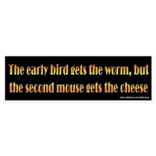 Early Bird and Second Mouse Bumper Car Sticker