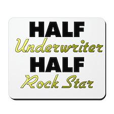 Half Underwriter Half Rock Star Mousepad