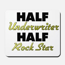 Half Underwriter Half Rock Star Mousepad