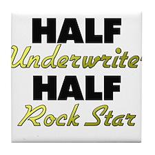 Half Underwriter Half Rock Star Tile Coaster
