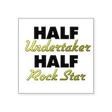 Half Undertaker Half Rock Star Sticker
