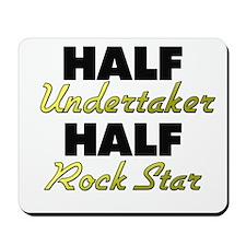 Half Undertaker Half Rock Star Mousepad