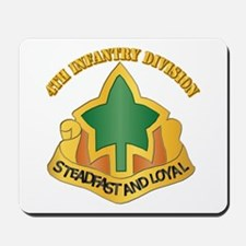 DUI - 4th Infantry Division with tetx Mousepad