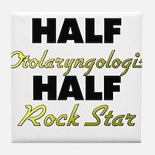 Half Otolaryngologist Half Rock Star Tile Coaster