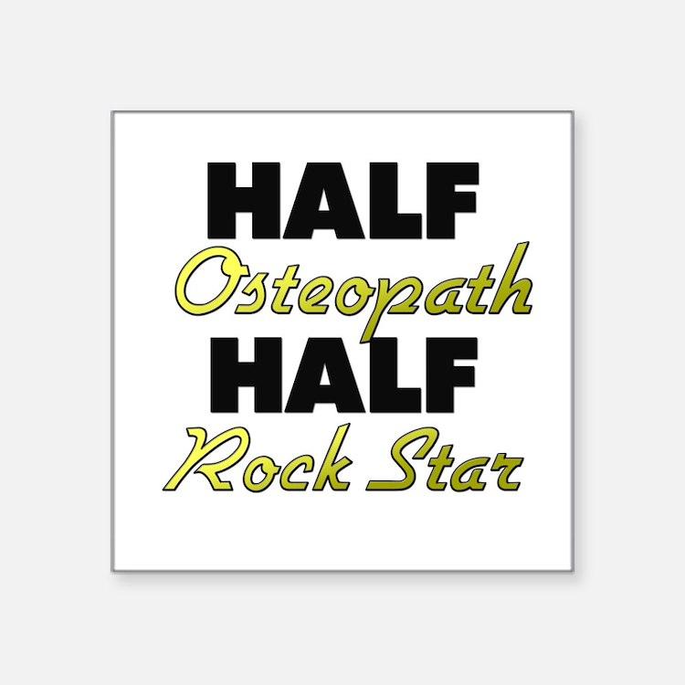 Half Osteopath Half Rock Star Sticker