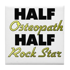 Half Osteopath Half Rock Star Tile Coaster