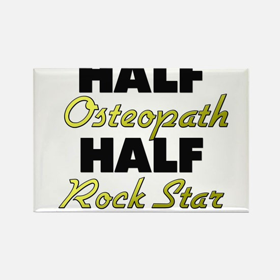 Half Osteopath Half Rock Star Magnets