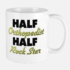 Half Orthopedist Half Rock Star Mugs