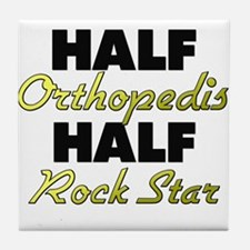 Half Orthopedist Half Rock Star Tile Coaster