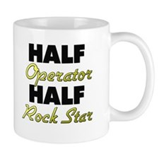 Half Operator Half Rock Star Mugs