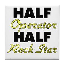 Half Operator Half Rock Star Tile Coaster