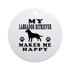 My Labrador Retriever makes me happy Ornament (Rou
