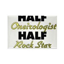 Half Oneirologist Half Rock Star Magnets