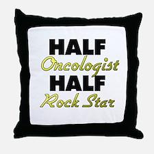 Half Oncologist Half Rock Star Throw Pillow