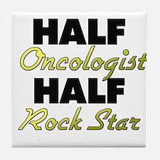 Half Oncologist Half Rock Star Tile Coaster