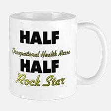 Half Occupational Health Nurse Half Rock Star Mugs