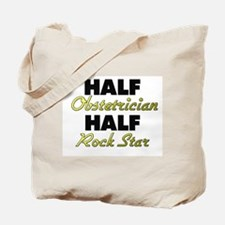 Half Obstetrician Half Rock Star Tote Bag