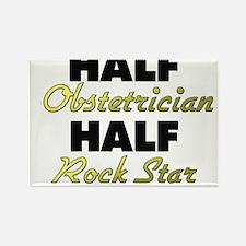 Half Obstetrician Half Rock Star Magnets