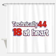 44 year old birthday designs Shower Curtain