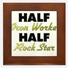 Half Iron Worker Half Rock Star Framed Tile